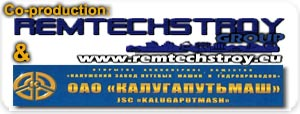 Co-production REMTECHSTROY GROUP & Kalugaputmash, JSC