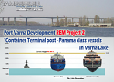 "PORT VARNA DEVELOPMENT REM PROJECT 2 ""Container Terminal post-Panamax class vessels"" in Varna, Bulgaria is looking for Investor {Megaproject Super Varna}"